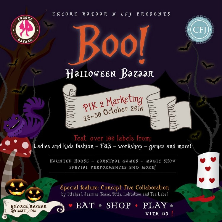 Boo! Halloween Bazaar -  PIK 2 Marketing Jakarta, 28 - 30 Oktober 2016