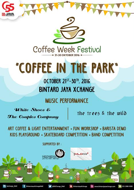 Coffee Week Festival : Coffee In The Park - Bintaro Jaya Xchange, 21 - 30 Oktober 2016