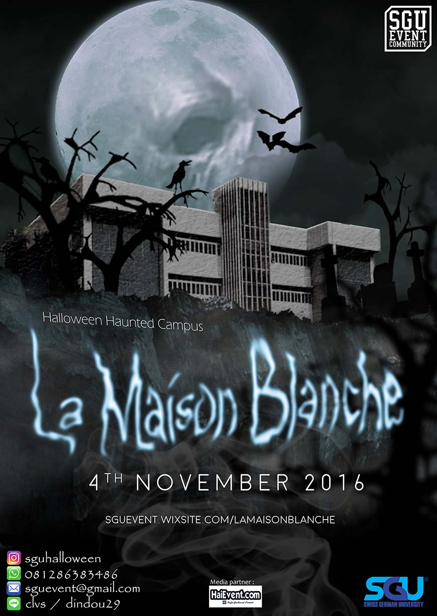 Halloween Haunted Campus : La Maison Blanche - Swiss German University, 04 - 05 November 2016