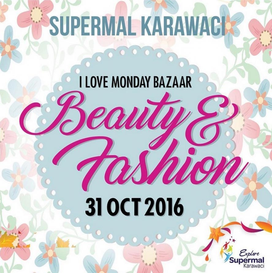 I Love Monday Bazaar Beauty & Fashion - Supermal Karawaci Tangerang, 31 Oktober 2016