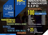 Indonesia Innovations & Innovators Expo (I3E) - Grand Metropolitan Bekasi, 17 - 20 November 2016