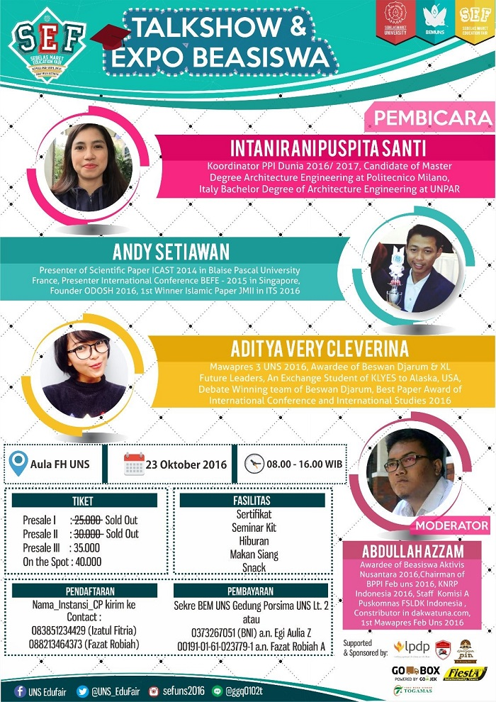 UNS Sebelas Maret Education Fair (Talkshow & Expo Beasiswa) - UNS Surakarta, 23 Oktober 2016
