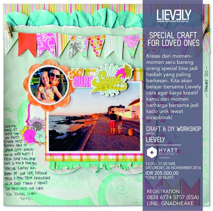 Craft & DIY Workshop with LIEVELY - Hyatt Regency Yogyakarta, 26 November 2016