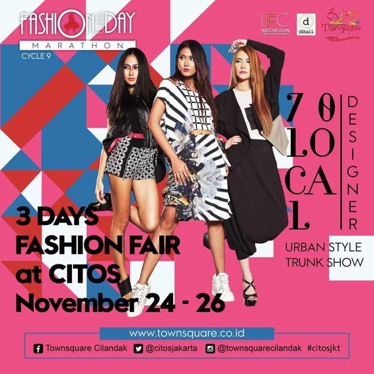 Fashion Tuesday Marathon (FTM) - Cilandak Town Square, 24 - 26 November 2016