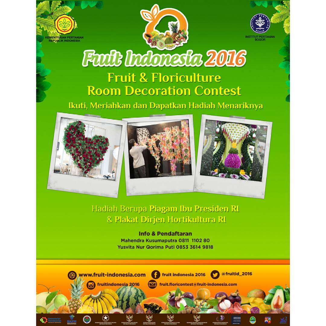Fruit and Floriculture Room Decoration Contest - Parkir Timur Senayan, 15 - 20 November 2016.