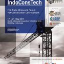Indonesia Construction Technology Expo (IndoConsTech) - ICE BSD City, 17 - 21 Mei 2017