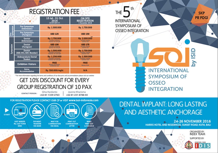 International Symposium of Osseo Integration (ISOI) - Harris Hotel and Residences Bali, 25 - 26 Nov 2016