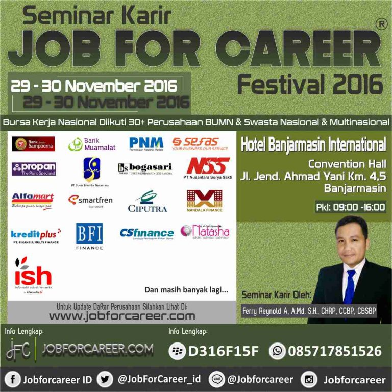 Job For Career Festival - Hotel Banjarmasin International, 29 - 30 November 2016
