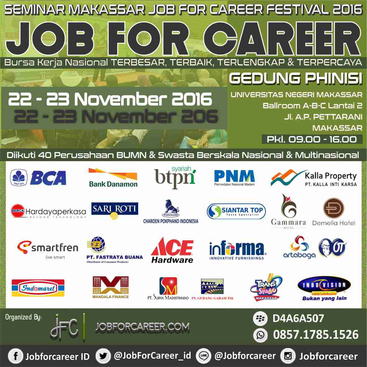 Makassar National Job For Career Festival - Gedung Phinisi UNM, 22 - 23 November 2016