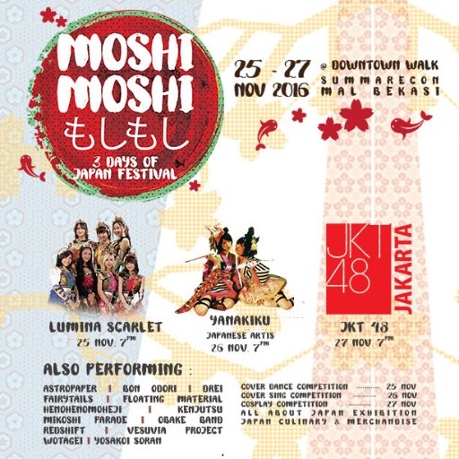 Moshi Moshi : 3 Days of Japan Festival - Summarecon Mal Bekasi, 25 - 27 November 2016