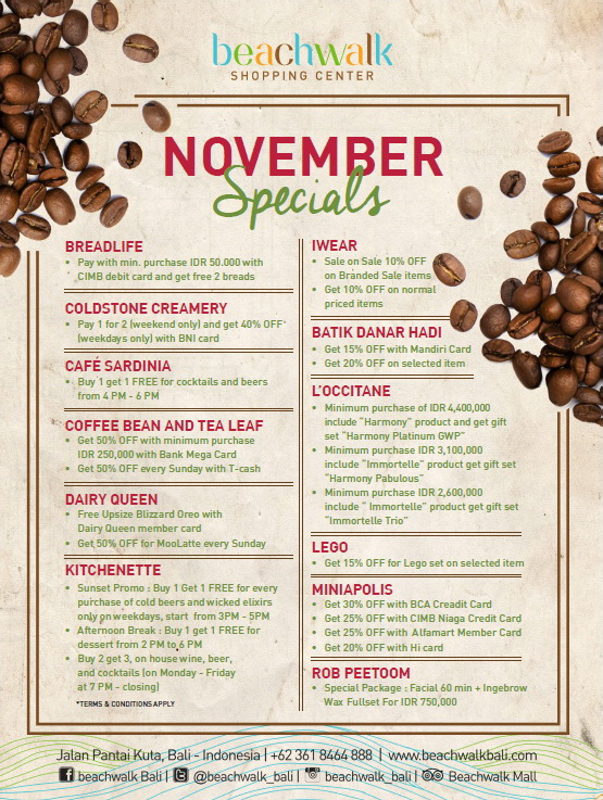 November Specials Beachwalk Shopping Center Kuta, Periode November 2016