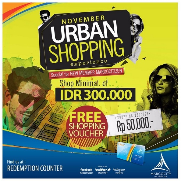 November Urban Shopping Experience - Margo City Depok, Periode November 2016