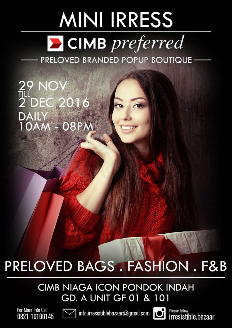 Preloved Branded Popup Boutique Bazaar - CIMB Niaga Icon Pondok Indah, 29 Nov - 2 Des 2016