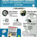 """Smart Technology Android """"Build Your Android In The Future"""" - Gunadarma University, 19 Nov 2016"""