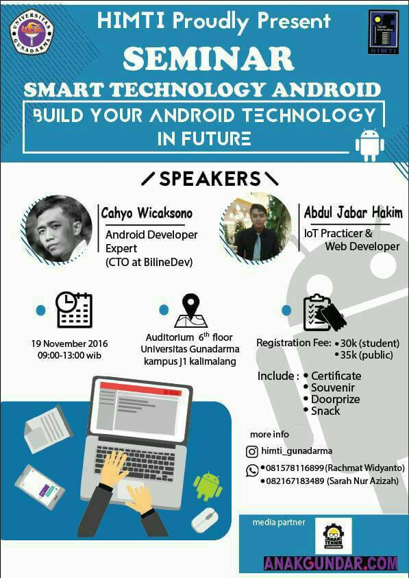 "Smart Technology Android ""Build Your Android In The Future"" - Gunadarma University, 19 Nov 2016"