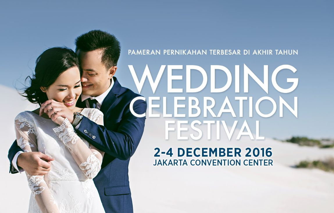 Wedding Celebration Festival - Jakarta Convention Center (JCC), 2 - 4 Desember 2016