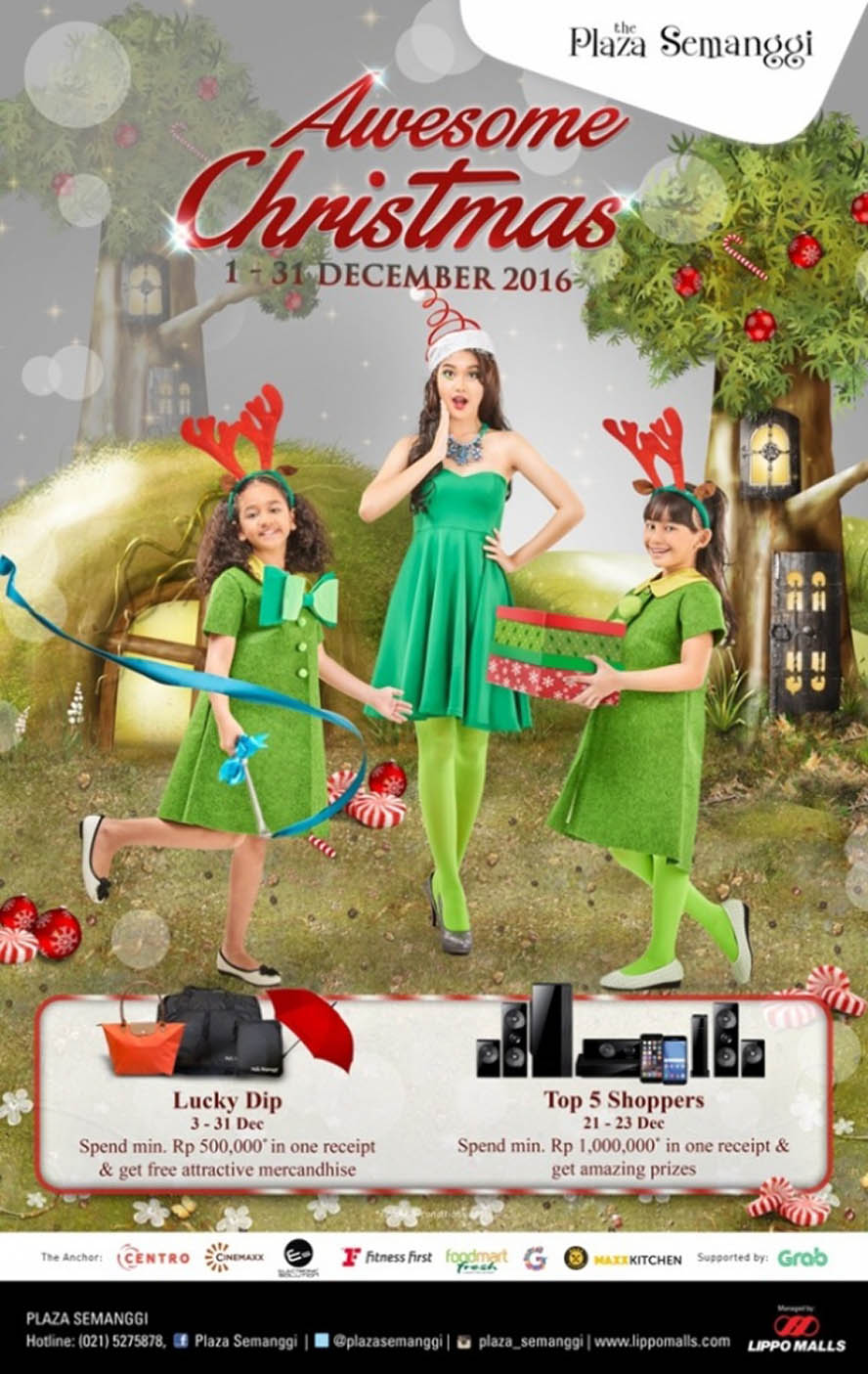 Awesome Christmas The Plaza Semanggi, Periode Desember 2016