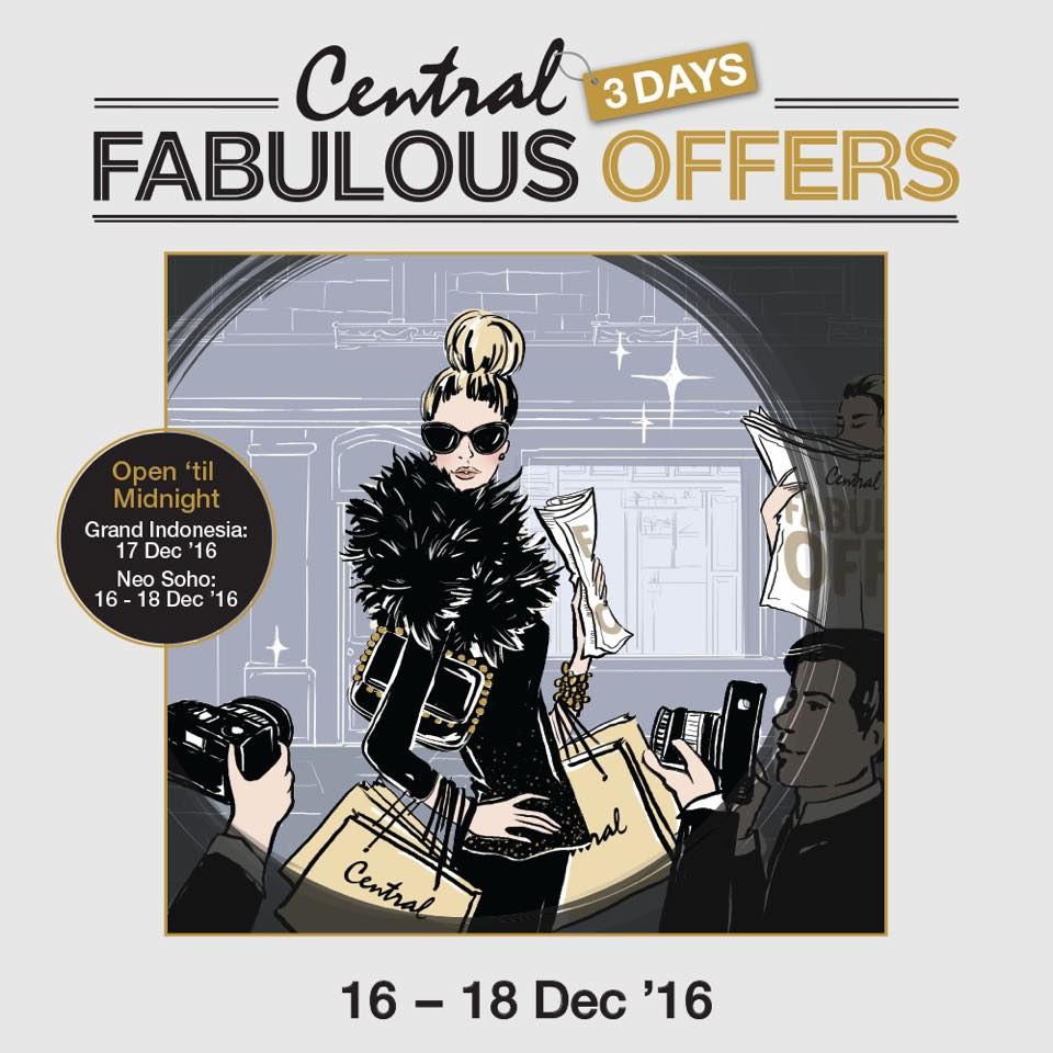 Central 3 Days Fabulous Offers, Periode 16 - 18 Desember 2016