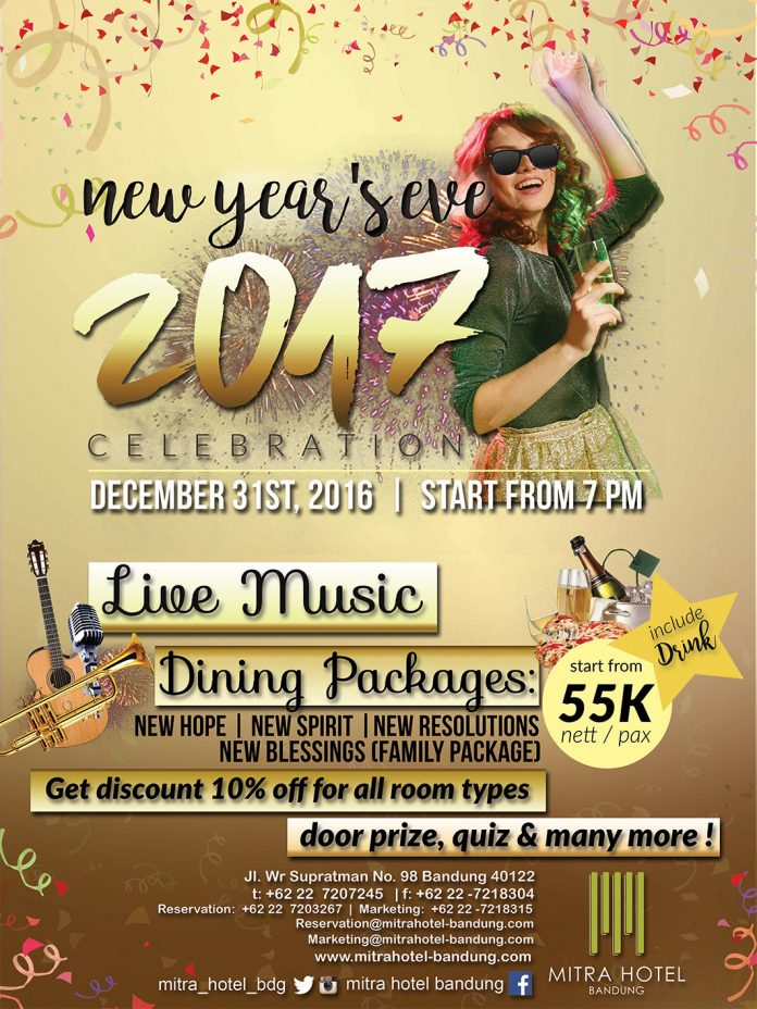 New Year's Eve Celebration 2017 - Mitra Hotel Bandung, 31 Des'16