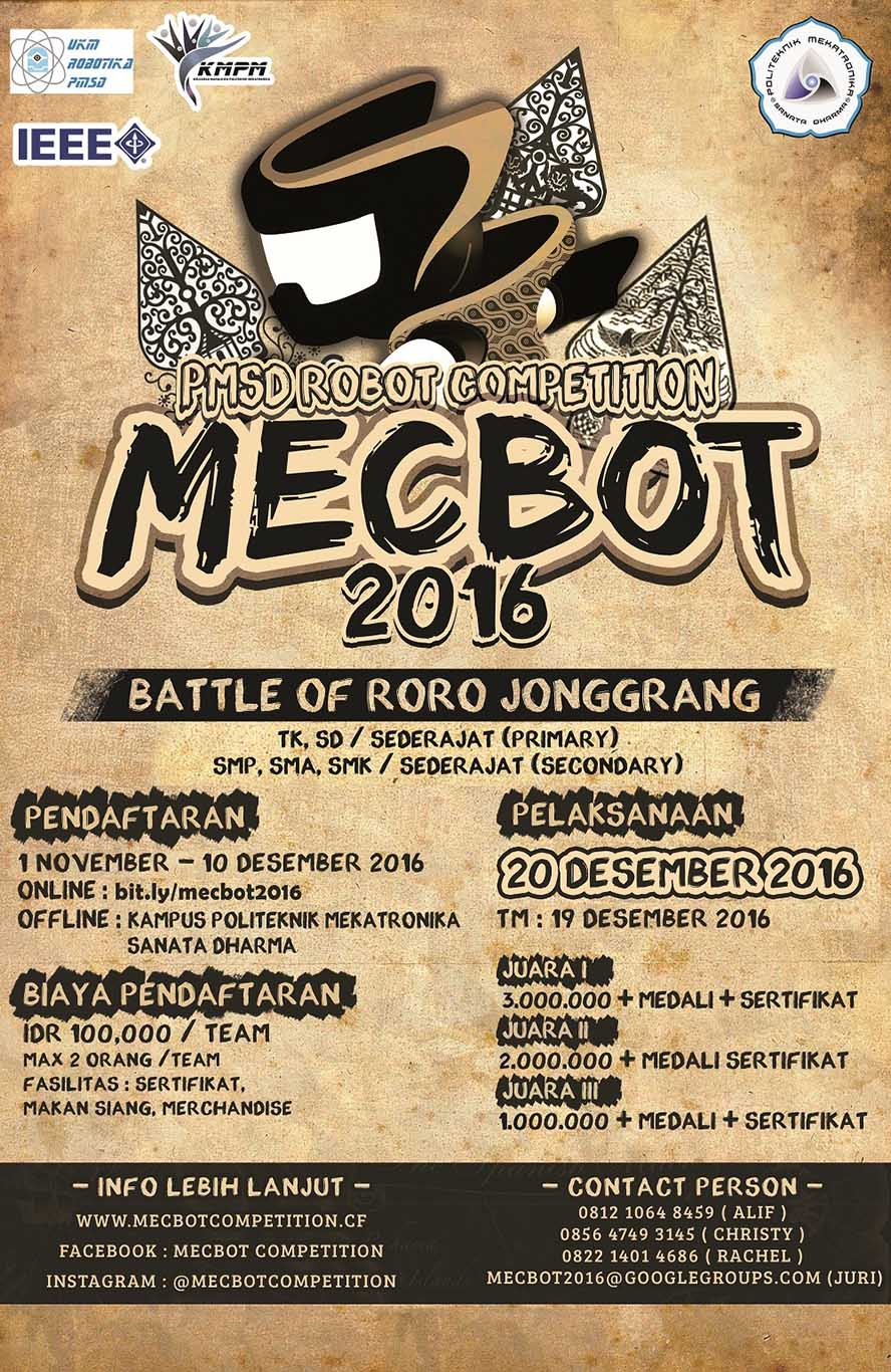 "PMSD Mecbot Competition ""The Bettle of Roro Jonggrang"" - Universitas Sanata Dharma, 20 Des 2016"