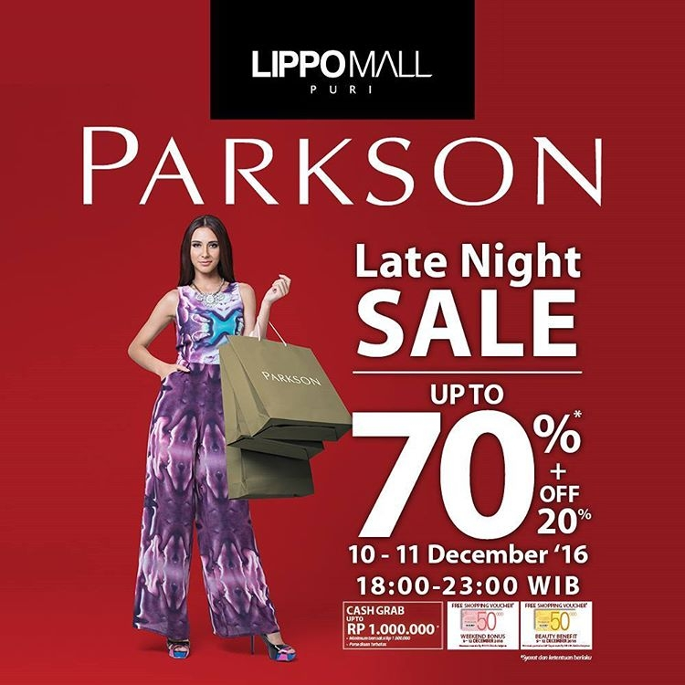 Parkson Late Nights Sale - Lippo Mall Puri, 10 - 11 Desember 2016