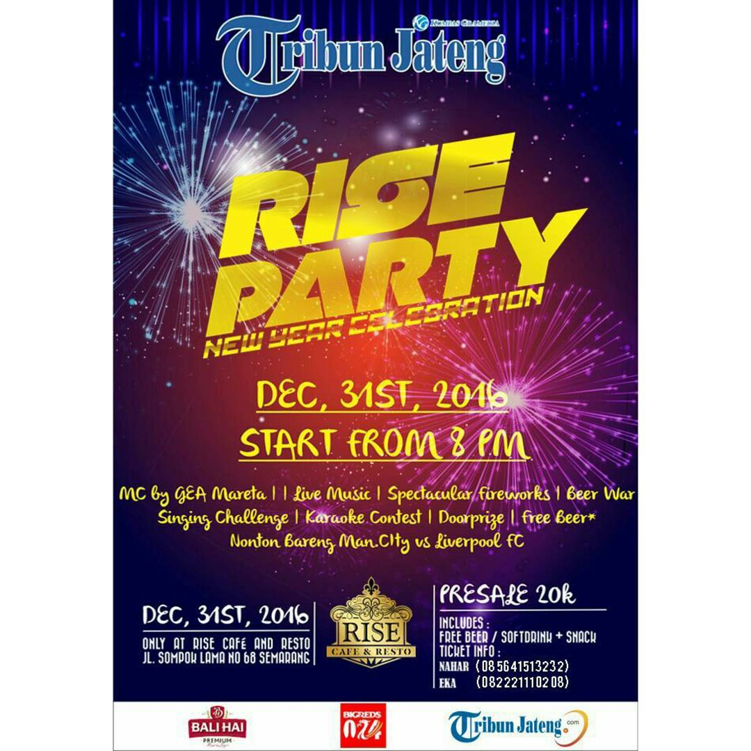 Rise Party New Year Celebration - Rise Cafe and Resto Semarang, 31 Desember 2016