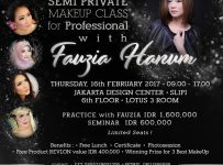 Semi Private Makeup Class with Fauzia Hanum - Jakarta Design Center (JDC), 16 Februari 2017