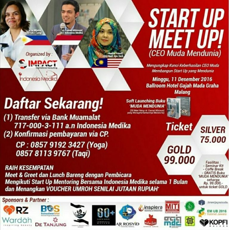 Start Up Meet Up : CEO Muda Mendunia - Hotel Gajah Mada Graha Malang, 11 Desember 2016