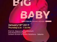 The 18th LSPR Theatre Festival : BIG BABY - LSPR Jakarta, 19 Januari 2017