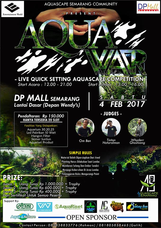"Aqua War ""Aquascape Competition"" - DP Mall Semarang, 4 Februari 2017"