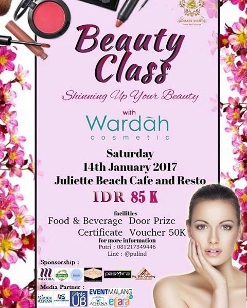 "Beauty Class ""Shinning Up Your Beauty with Wardah Cosmetic"" -  Juliette Beach Cafe & Resto Malang, 14 Jan 2017"