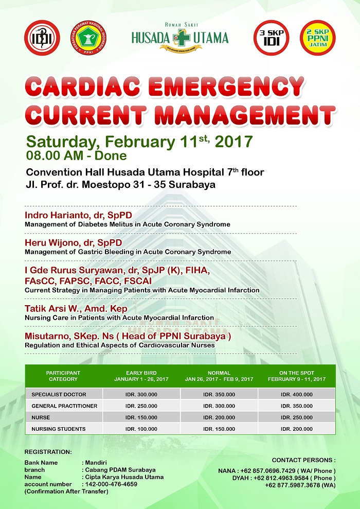 Cardiac Emergency Current Management - RS Husada Utama Surabaya, 11 Februari 2017