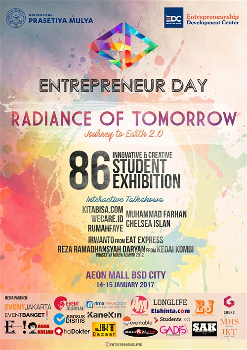 "Entrepreneur Day 2017 ""Radiance of Tomorrow"" Journey to Earth 2.0 - AEON Mall BSD City, 14 - 15 Jan'17"