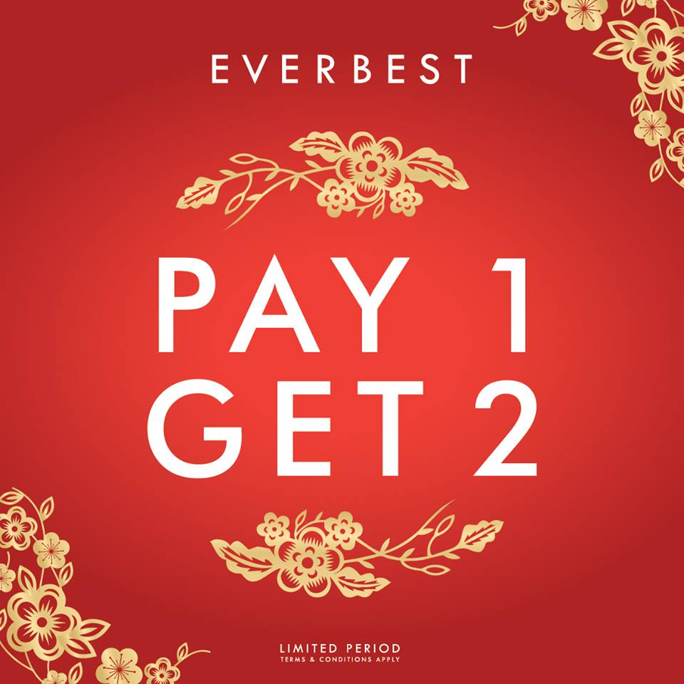 Everbest Lunar New Year Pay 1 Get 2, Periode 12 Januari - 28 Februari 2017