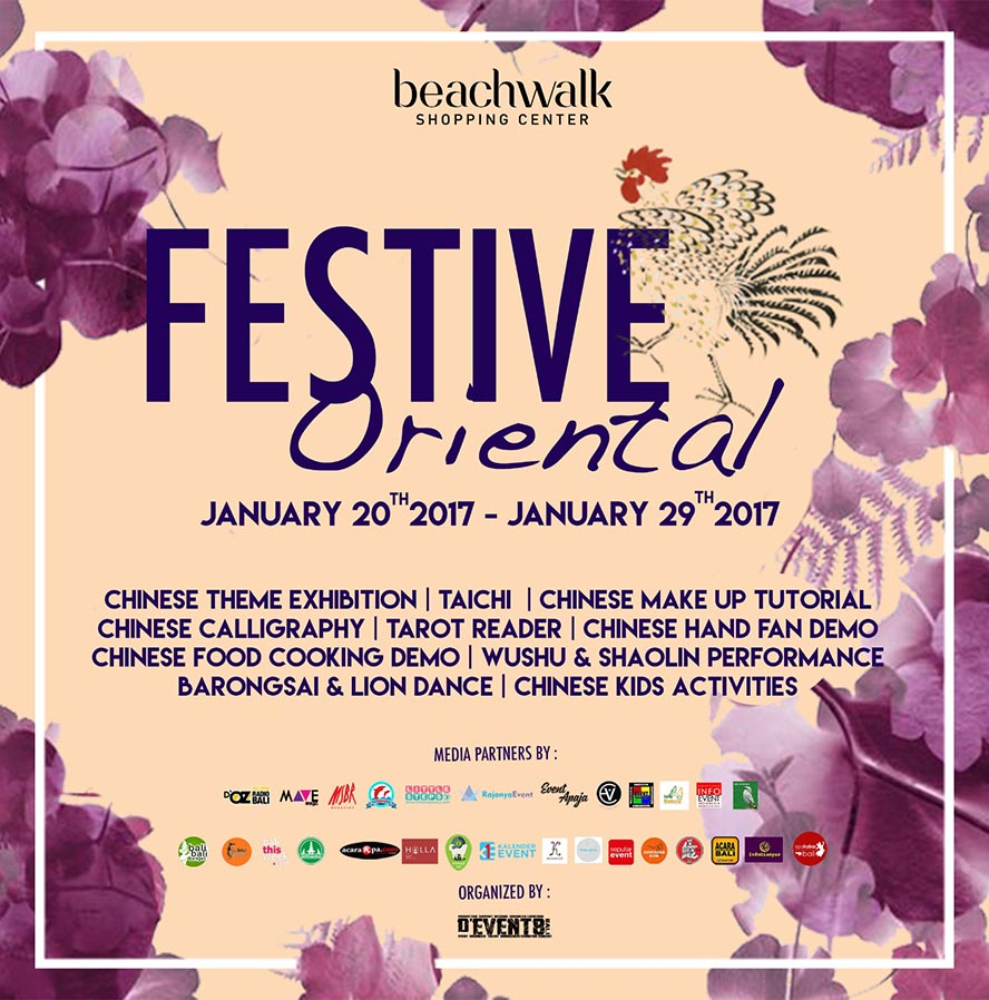 Festive Oriental - Beachwalk Shopping Center Bali, 20 - 29 Januari 2017