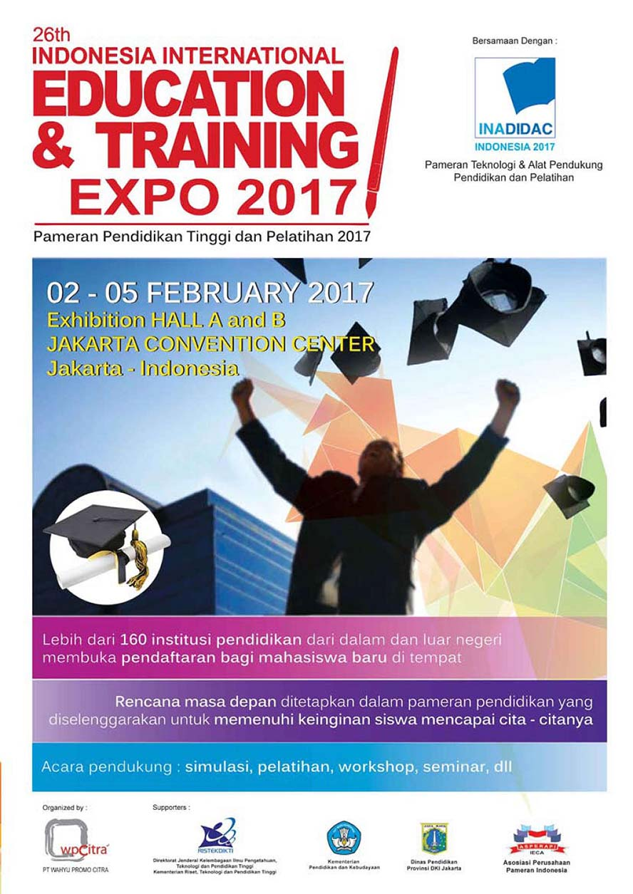 Indonesia Education & Training Expo - Jakarta Convention Center (JCC), 2 - 5 Februari 2017