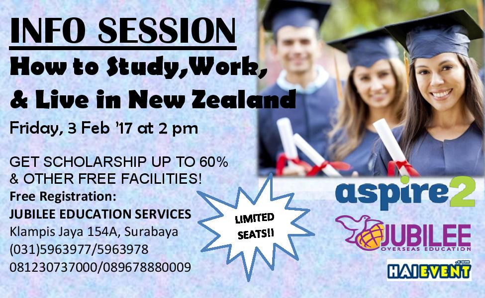 Info Session Study, Work, and Live in New Zealand - Jubilee Education Surabaya, 03 Februari 2017
