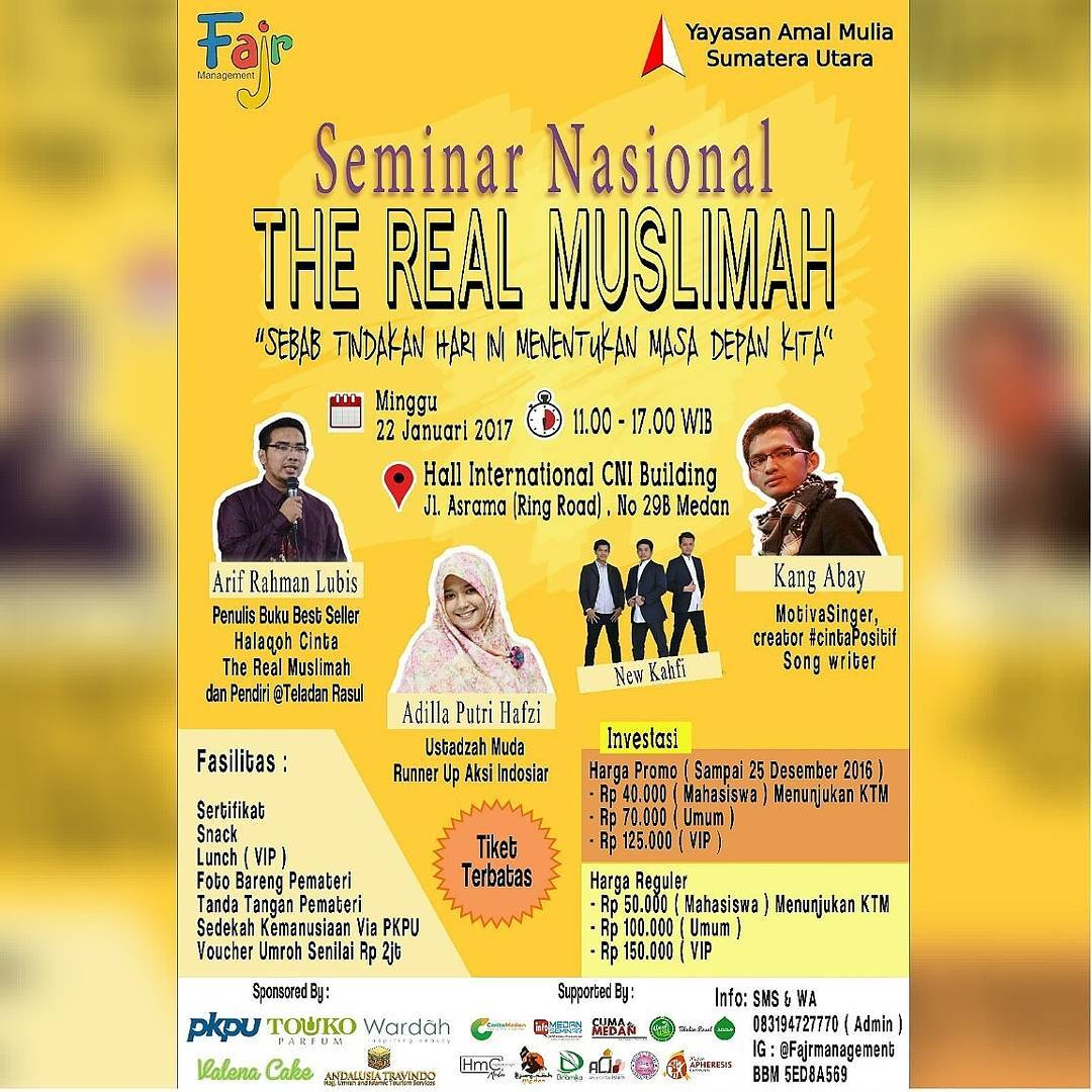Seminar Nasional The Real Muslimah - Hall International CNI Building Medan, 22 Januari 2017