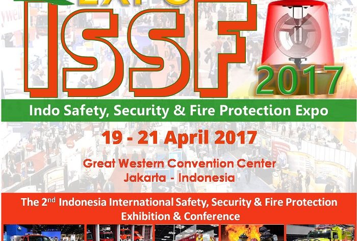 The 2nd Indo Safety, Security & Fire Protection Expo - Great Western Convention Center, 19 - 21 April 2017