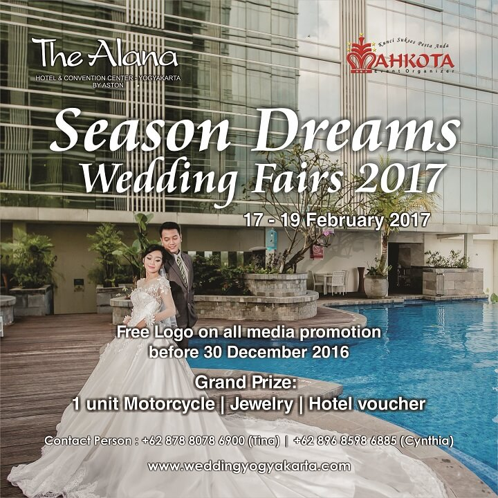 The Alana Yogyakarta Wedding Expo, 17 - 19 Februari 2017