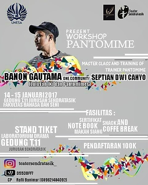 Workshop Pantomime Masterclass and Training of Trainer Pantomim with Banon Gautama - Unesa, 14 - 15 Jan'17