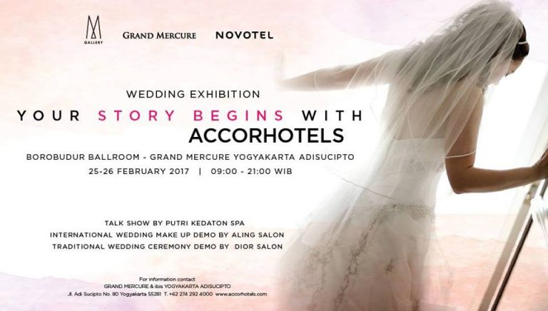 Accorhotels Wedding Exhibition - Grand Mercure Yogyakarta Adi Sucipto, 25 - 26 Februari 2017