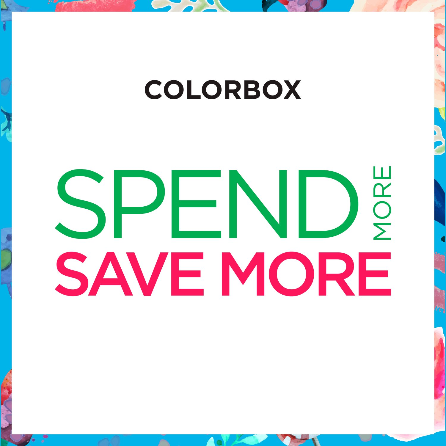 Colorbox Spend More Save More, Periode 1 - 14 Februari 2017