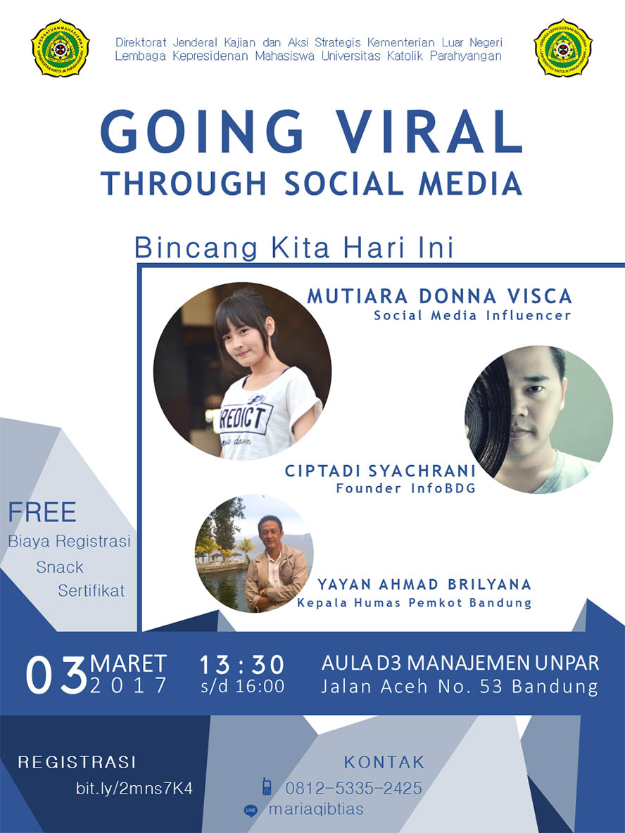 Going Viral Through Social Media - Unpar Bandung, 3 Maret 2017