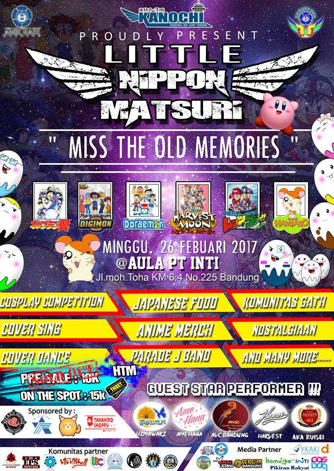"Little Nippon Matsuri ""Miss the Old Memories"" - Bandung, 26 Febuari 2017"