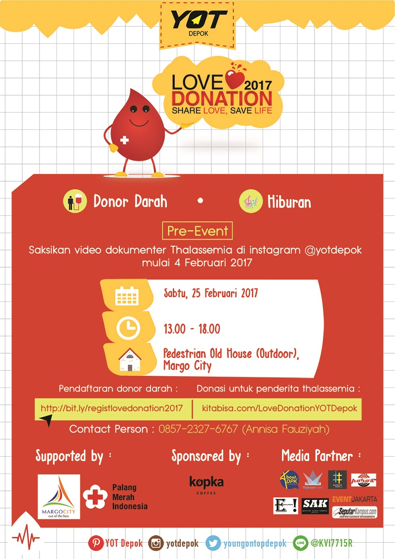 "Love Donation ""Share Love, Save Life!"" - Depok, 25 Februari 2017"