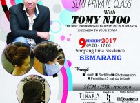 Semi Private Hairdo Class with Tomi Njoo (Semarang) - Simpang Lima Residence, 09 Maret 2017