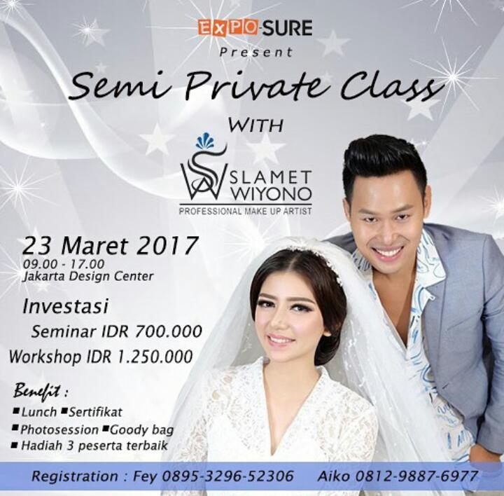 Semi Private Makeup Class with Slam Wiyono - Jakarta Design Center, 23 Maret 2017