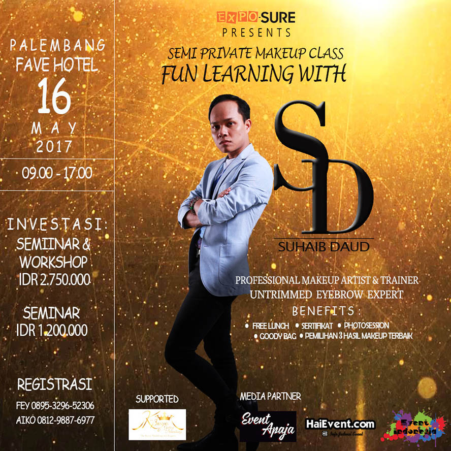 Semi Private Makeup Class with Suhaib Daud - Fave Hotel Palembang, 16 Mei 2017