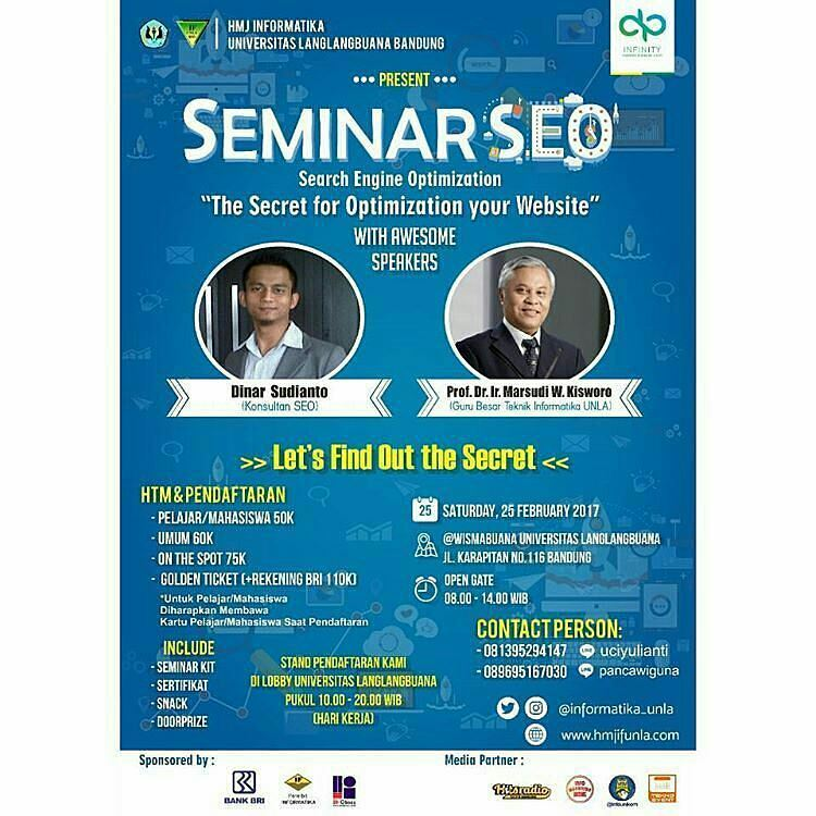 Seminar SEO The Secret for Optimization Your Website - Universitas Langlangbuana, 25 Februari 2017